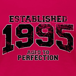 established 1995 - aged to perfection(fr) Tee shirts - T-shirt Premium Femme