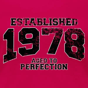 established 1978 - aged to perfection(fr) Tee shirts - T-shirt Premium Femme