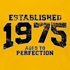 established 1975 - aged to perfection(uk) T-Shirts