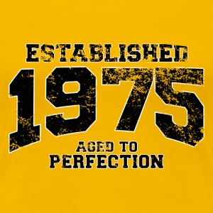 established 1975 - aged to perfection(fr) Tee shirts - T-shirt Premium Femme