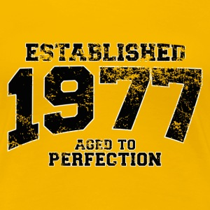 established 1977 - aged to perfection(sv) T-shirts - Premium-T-shirt dam