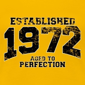 established 1972 - aged to perfection(sv) T-shirts - Premium-T-shirt dam
