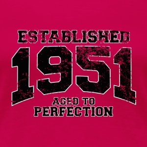 established 1951 - aged to perfection(fr) Tee shirts - T-shirt Premium Femme