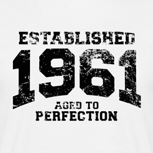 Geburtstag - established 1961 - aged to perfection - Männer T-Shirt