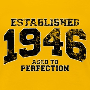 established 1946 - aged to perfection (sv) T-shirts - Premium-T-shirt dam