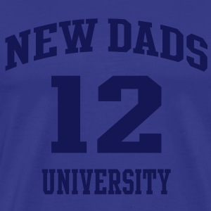 NEW DADS UNIVERSITY 12 T-Shirt NS - Men's Premium T-Shirt