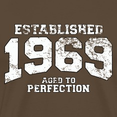 established 1969 - aged to perfection (uk) T-Shirts