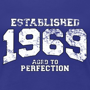 established 1969 - aged to perfection (fr) Tee shirts - T-shirt Premium Femme