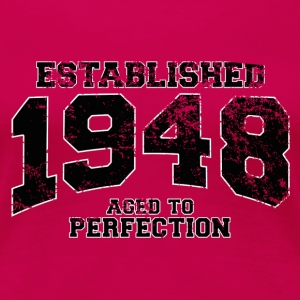 established 1948 - aged to perfection(fr) Tee shirts - T-shirt Premium Femme