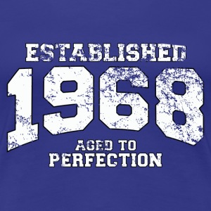 established 1968 - aged to perfection (dk) T-shirts - Dame premium T-shirt