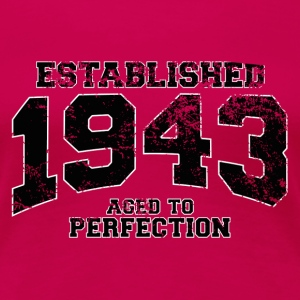 established 1943 - aged to perfection (sv) T-shirts - Premium-T-shirt dam
