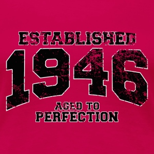 established 1946 - aged to perfection (it) T-shirt - Maglietta Premium da donna