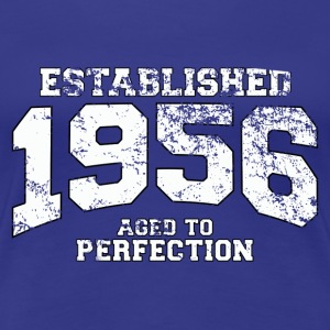 established 1956 - aged to perfection (fr) Tee shirts - T-shirt Premium Femme