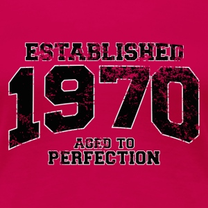 established 1970 - aged to perfection(fr) Tee shirts - T-shirt Premium Femme