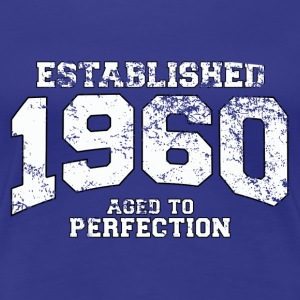 established 1960 - aged to perfection (fr) Tee shirts - T-shirt Premium Femme