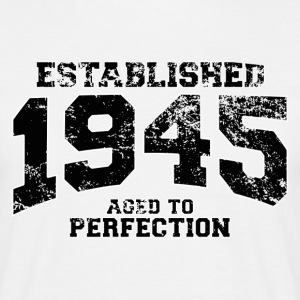 established 1945 - aged to perfection (nl) T-shirts - Mannen T-shirt
