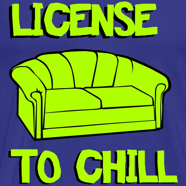 Funny T-shirt License to chill