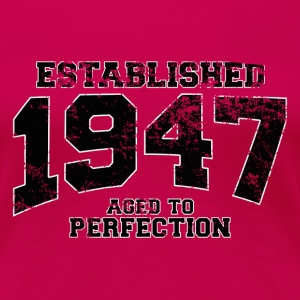 established 1947 - aged to perfection (fr) Tee shirts - T-shirt Premium Femme