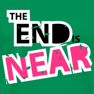The End is Near - Männer Premium T-Shirt