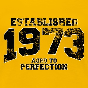 established 1973 - aged to perfection(nl) T-shirts - Vrouwen Premium T-shirt