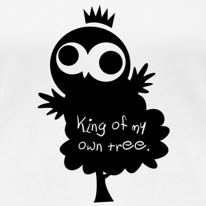 Eine Eule // King of my own tree. // Für Ladys - Frauen Premium T-Shirt