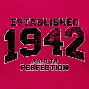 established 1942 - aged to perfection (dk) T-shirts - Dame premium T-shirt