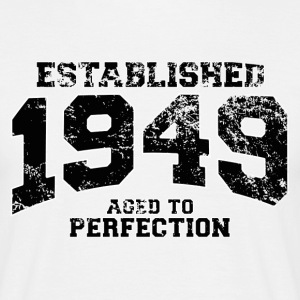 established 1949 - aged to perfection(fr) Tee shirts - T-shirt Homme