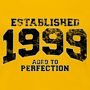 established 1999 - aged to perfection(es) Camisetas - Camiseta premium mujer