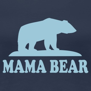 MAMA BEAR T-Shirt HN - Women's Premium T-Shirt