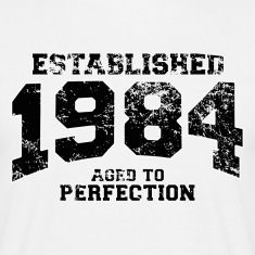 established 1984 - aged to perfection(uk) T-Shirts
