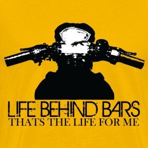 Lifs Behind Bars, Thats The life for me - Men's Premium T-Shirt