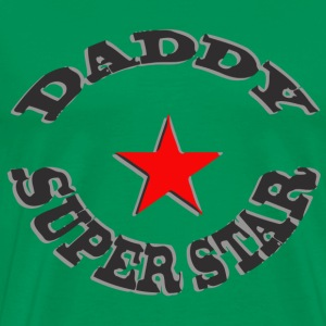 daddy super star - T-shirt Premium Homme