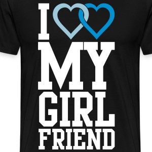 I love my Girlfriend T-Shirts - Männer Premium T-Shirt
