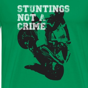 Stuntings Not a Crime - Men's Premium T-Shirt