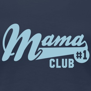 Mama No1 CLUB T-Shirt HN - Women's Premium T-Shirt