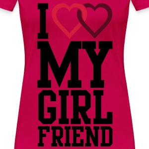 I love my Girlfriend T-Shirts - Frauen Premium T-Shirt