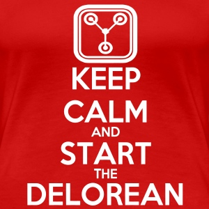 Red Keep Calm and start the Delorean T-Shirts - Women's Premium T-Shirt