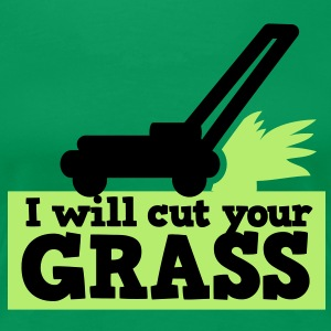 I WILL CUT YOUR GRASS! lawn mower and clippings T-Shirts - Women's Premium T-Shirt