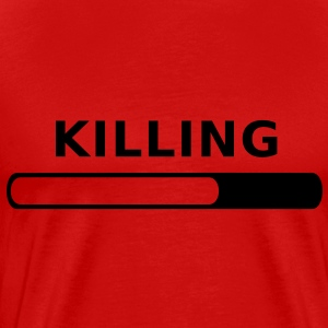 Killing in Progress T-Shirts - Men's Premium T-Shirt