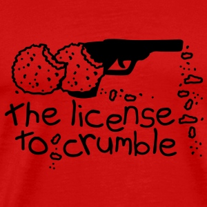 The license to crumble T-Shirts - Men's Premium T-Shirt