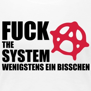 fuck_the_system_2 T-Shirts - Frauen Premium T-Shirt