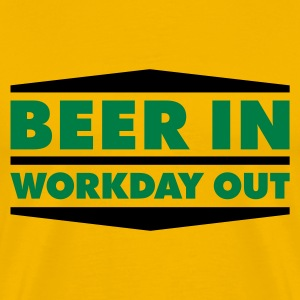 Beer in - Workday out 2_2c T-Shirts - Männer Premium T-Shirt