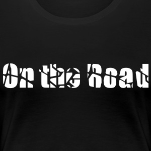 On the road - Women's Premium T-Shirt