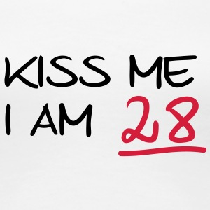 kiss me i am 28  birthday (uk) T-Shirts - Women's Premium T-Shirt