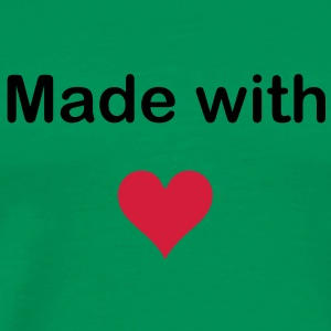 MADE WITH HEART - LOVE T-Shirts - Men's Premium T-Shirt