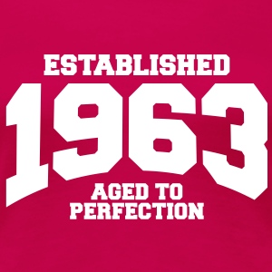 aged to perfection established 1963 (es) Camisetas - Camiseta premium mujer