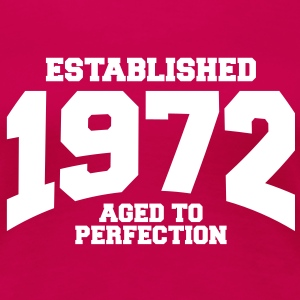 aged to perfection established 1972 (sv) T-shirts - Premium-T-shirt dam