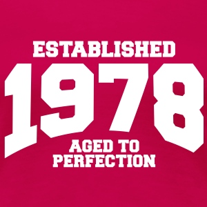 aged to perfection established 1978 (sv) T-shirts - Premium-T-shirt dam