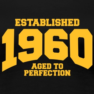 aged to perfection established 1960 (fr) Tee shirts - T-shirt Premium Femme