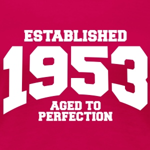 aged to perfection established 1953 (sv) T-shirts - Premium-T-shirt dam